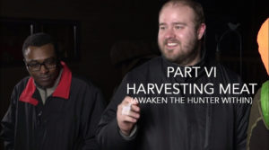Awaken The Hunter Within Part Five - Harvesting Meat by Modern Carnivore